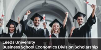 Full tuition Leeds University Business School Economics Division Scholarship