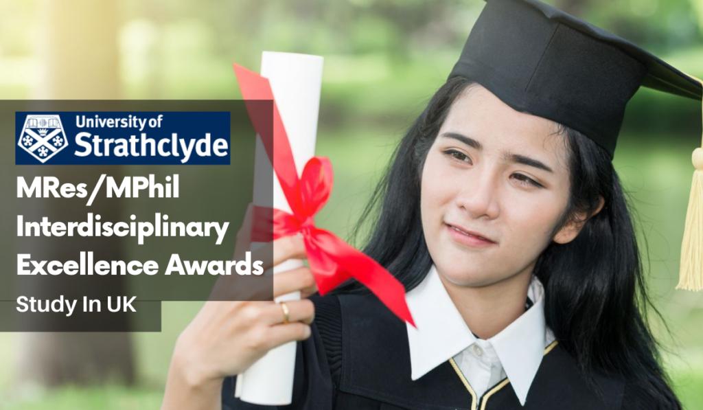 International MRes/MPhil Interdisciplinary Excellence Awards in UK